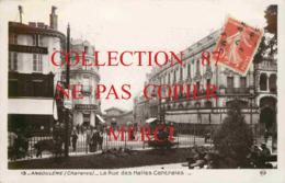 16 ☺♦♦ ANGOULEME - LA RUE Des HALLES CENTRALES - EDITION BROMURE N° 13 ROSE - Angouleme