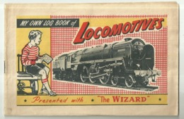 """5682 """"MY OWN LOG BOOK OF LOCOMOTIVES-PRESENTED WITH THE WIZARD"""" ALBUM COMPLETO ORIGINALE - Railway"""