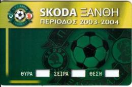 GREECE - Skoda Xanthi AC, Season Ticket 2003-2004, Unused - Sport