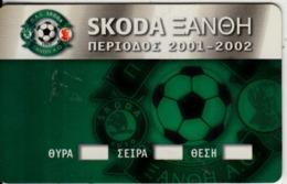 GREECE - Skoda Xanthi AC, Season Ticket 2001-2002, Unused - Sport