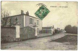 1913 PERIGNY - Vue Animée Peu Courante Rue Principale - France