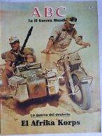 Fascículo El Afrika Korps. La Guerra Del Desierto. ABC La II Guerra Mundial. Nº 15. 1989 - Español