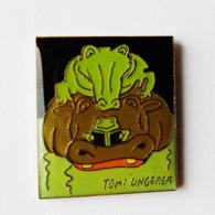 Pin's TOMI UNGERER Salon Du Livre De Jeunesse Hippopotame Grenouille Crocodile - Très Belle Qualité - ANIMAUX - Animali