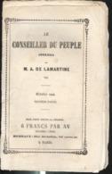 Journal Le Conseiller Du Peuple Octobre 1849 Par M. A. De Lamartine - 40 Pages - Etat Moyen Mais Complet - Journaux - Quotidiens