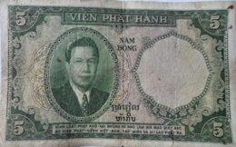 CAMBODGE LAOS VIETNAM BILLET DE 5 PIASTRES DONG 1953 - Vietnam