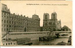 75004 PARIS - Les Eglises De Paris - N° 20 - Notre-Dame, Vue Prise Du Pont St-Michel - Paris (04)
