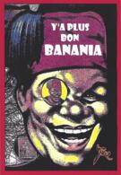 CPM Banania Par Jihel Tirage Limité En 30 Exemplaires Numérotés Signés Colonialisme Négritude - Events