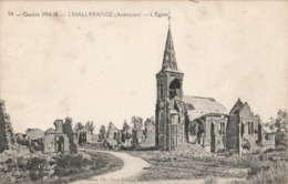 08 Challerange Eglise Guerre 1914 1918 Les Ardennes En Ruines - Andere Gemeenten