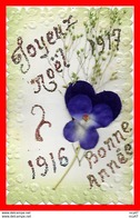CPA Nouvel An. Joyeux Noël Et Bonne Année 1917, Pensée En Tissus Et Strass...S480 - Nouvel An