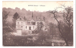 Roucy  (02 - Aisne) L'Hospice - Other Municipalities