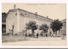 Vercheny: Café De La Gare - Collection Artistique Lux Lang Fild Ainé, Orange-Crest - - Frankreich