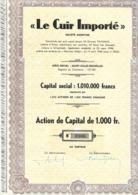 Le Cuir Importé - Actions & Titres