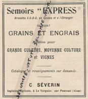 Ancienne Publicité (1912) : SEMOIRS EXPRESS Semant Grains Et Engrais, C. Séverin, Le Verguier Par Pontruet - Publicités