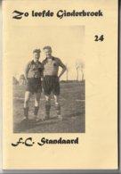 Zo Leefde Ginderbroek (24) F.C. Standaard - Voetbal - Millegemsche Steenweg - Talrijke Namen En Foto's -  Heemkunde - Sport