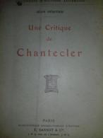 Une Critique De CHANTECLER De JEAN HERITIER Sansot 1910 - Boeken, Tijdschriften, Stripverhalen