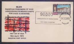 PAKISTAN 1973 FDC - 90,000 Prisoners Of WAR In INDIA, Challenge To World Conscience, First Day Cover - Pakistan