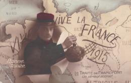 Militaria Patriotique Militaire Le Traité De Francfort Bonne Année Vive La France 1915 - Patriottisch
