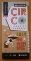 EL CIRCO - THE CROWN. VI FESTIVAL CIUDAD DE ZARAGOZA - Folletos Turísticos