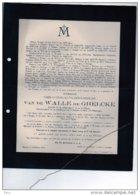 Messitre Camille Van De Walle De Ghelcke °Brugge 1851 + 11/2/1911 St Gillis Kervyn Zuylen Van Nyevelt - Décès