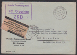 """Glauchau ZKD-Brief Mit Gelben ZKD 7 -Zettel Für """"Aushändigung Als Gewöhnliche Postsendung"""" Versicherungsanstalt - Service"""