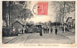 45 Environs D'Orléans - OLIVET - Arrivée Des Tramways - France