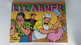 Kitchen Sink Press: Lil Abner. Dailies Vol. Four (1938) By Al Capp. Abner In The Orphanage - Strange Gal I The... - Livres, BD, Revues
