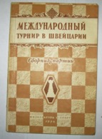 Chess International Tournament In Switzerland. Collection Of Parties. 1954 - Boeken, Tijdschriften, Stripverhalen