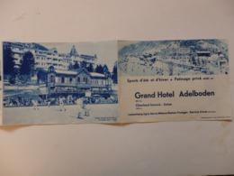 Dépliant Touristique Sur Le Grand Hôtel Adelboden Oberland Bernois En Suisse + Lettre .de La Marquise De Moussac. - Tourism Brochures