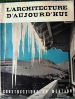 ALPINISME MONTAGNE ARCHITECTURE D'AUJOURD'HUI CONSTRUCTIONS EN MONTAGNE CHALETS HOTELS SPORT SK N° 1 1939I - 1900 - 1949