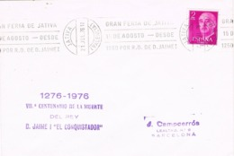 34385. Carta JATIVA (Valencia) 1976. Rodillo Especial Feria. Muerte De Jaime I - 1931-Hoy: 2ª República - ... Juan Carlos I