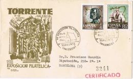 34388. Carta Certificada TORRENTE (Valencia) 1963. VII Exposicion Filatelica - 1931-Hoy: 2ª República - ... Juan Carlos I