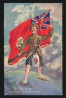 TO VICTORY !  THE MAPLE LEAF FOR EVER - Guerra 1914-18