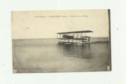 40 - SANGUINET - Hydravion Sur L'étang  Bon état - France