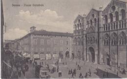Ferrara -Piazza Cattedrale - Tram - Ferrara