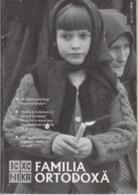 Romania - Orthodox Family - Religious Magazine - 66 Pages - People