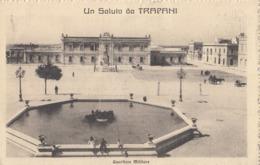 TRAPANI-UN SALUTO-QUARTIERE MILITARE-CARTOLINA VIAGGIATA IL 20-9-1912 - Trapani