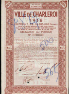 VILLE De CHARLEROI; 4 1/2% Emprunt De 1918 - Banca & Assicurazione