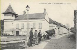 VERNEUIL  (Oise) MONTLAVILLE  Une Rue - Altri Comuni