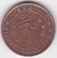 Ceylon. 1 Cent 1891. Victoria. Copper. KM# 92 - Sri Lanka