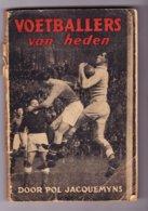 Voetbal Football WO II - Boek 'Voetballers Van Heden' - Belgische Competitie 1942-43 / Anekdotes Foto's Klassement - Vecchi