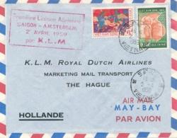 Nederland / Vietnam - 1959 - First Flight SAIGON - AMSTERDAM Par KLM - Luftpost