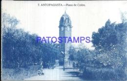122997 CHILE ANTOFAGASTA SQUARE PLAZA COLON POSTAL POSTCARD - Chile