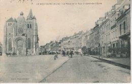27 - LE NEUBOURG - La Place Et La Rue Dupont De L' Eure - Le Neubourg