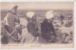 CPA - 3028. Honfleur - TYPE DE MOULIERES - Honfleur