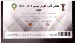 Maroc. Invitation VIP à  La Finale De La Coupe Du Trône De Football 2013-2014. FUS (Rabat) Contre RSB (Berkane). Pliée. - Uniformes Recordatorios & Misc