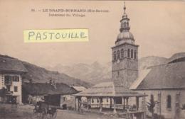 CPA :  14 X 9  -  31.  -  LE  GRAND-BORNAND  -  Intérieur Du Village - Sonstige Gemeinden