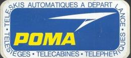 Autocollant - POMA - Téléskis -Télésièges - Télécabines - Téléphériques - Aufkleber