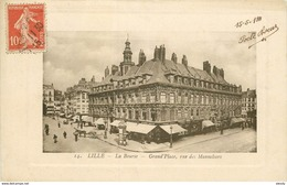 WW 59 LILLE. La Bourse Sur Grand'Place Rue Des Manneliers 1911 E.L.D - Lille