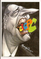 Morchoisne: Caricature De Jacque Chirac Pour Le CICPC De 1999 à Albi - Carte Neuve - Künstlerkarten