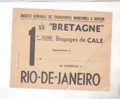 ETIQUETTE       TRANSPORTS MARITIMES SGTM PAQUEBOT BRETAGNE  LIGNE AMERIQUE DU SUD RIO DE JANEIRO! - Boats